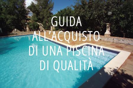 Guida all'acquisto di una piscina di qualità